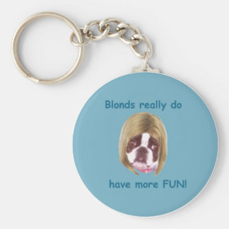 Blonds Have More Fun - KeyRing