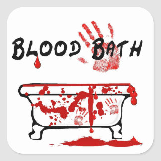 Blood Bath Square Sticker