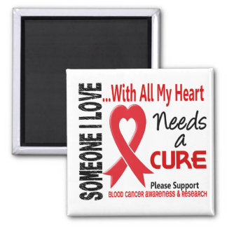 Blood Cancer Needs A Cure 3 Square Magnet