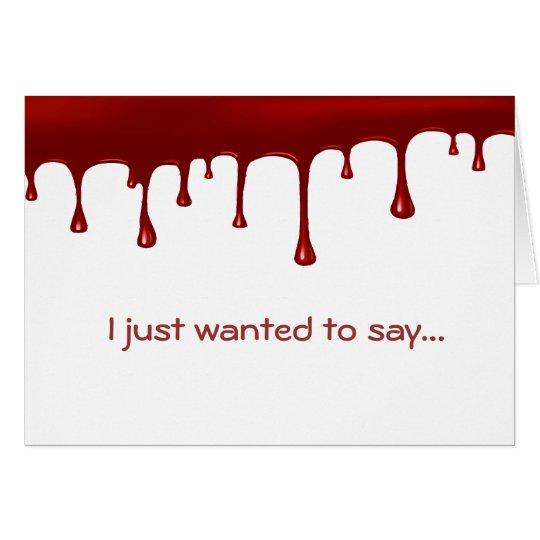 Blood Drip Card