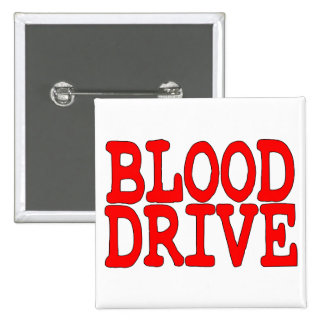 Blood Drive 2 Inch Square Button