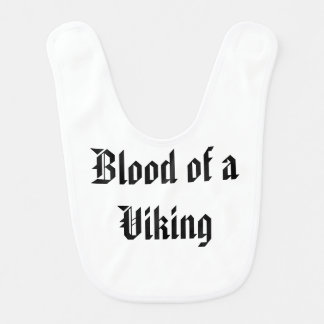 Blood of a Viking Baby Bibs