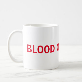 Blood Of My Exes Mug