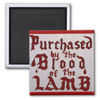 Blood of the Lamb Magnet
