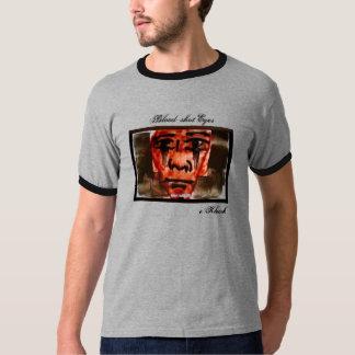 Blood Shot Eyes T-Shirt