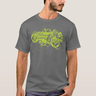 Blood Sweat and Gears T-Shirt