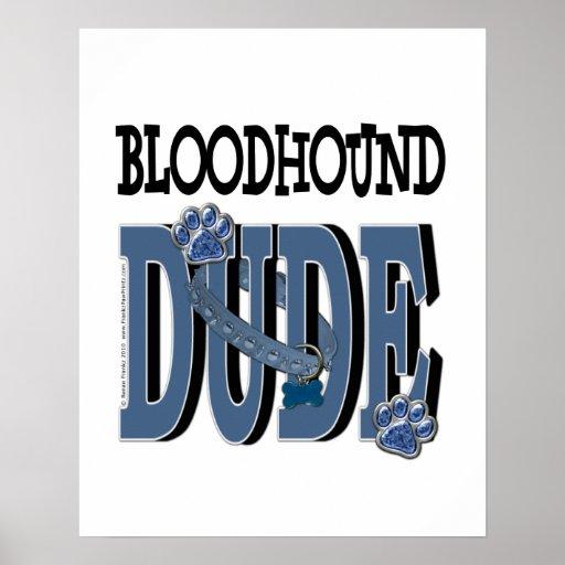 Bloodhound DUDE Poster