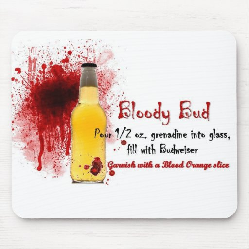 Bloody Bud Drink Recipe Mouse Pads