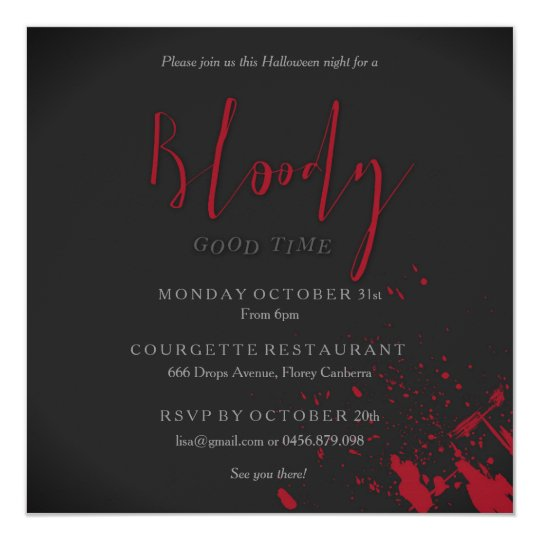 Bloody Good time Scary Party Halloween Invitation