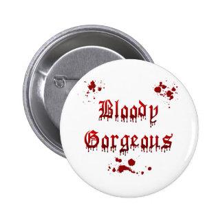 Bloody Gorgeous (Red Splatter) 2 Inch Round Button