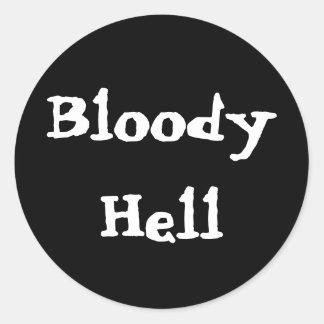 Bloody Hell Round Sticker