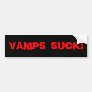 "Bloody ""Vamps Suck"" Bumper Sticker"