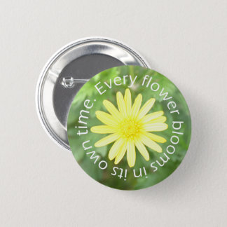 Bloom in Perfect Time Sun Flower Button