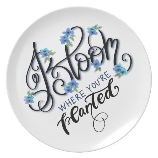 Bloom Where You're Planted Plate