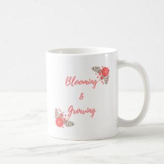 Blooming And Growing Coffee Mug