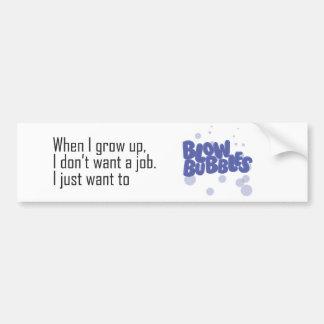 Blow Bubbles Bumper Stickers