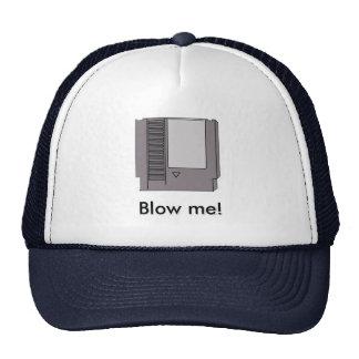 Blow me! trucker hat