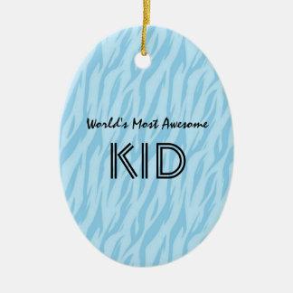 Blue and Aqua Zebra Print World's Most Awesome Kid Ceramic Ornament