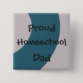 Blue and Gray Proud Homeschool Dad 2 Inch Square Button