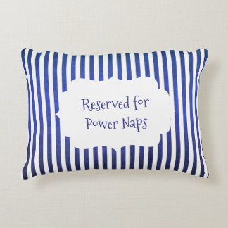 Blue and White Stripes Reserved for Power Naps Accent Pillow