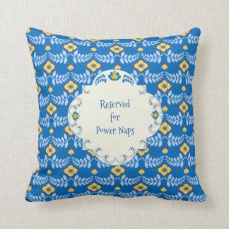 Blue and Yellow Reserved for Power Naps Throw Pillow