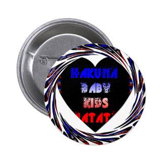 Blue Black Hakuna Matata Baby Kids Design.png 2 Inch Round Button