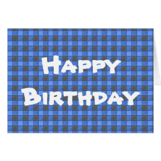 Blue Black Plaid Check Happy Birthday Card