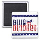 blue blooded democrat. square magnet