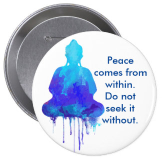 Blue Buddha peace quote 4 Inch Round Button