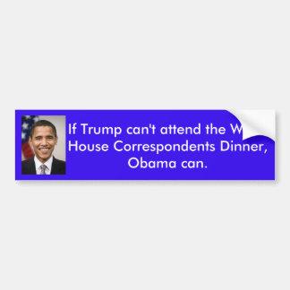blue bumper sticker with Obama portrait & caption
