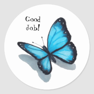 Blue Butterfly, Good Job, Teacher, Schooll Classic Round Sticker