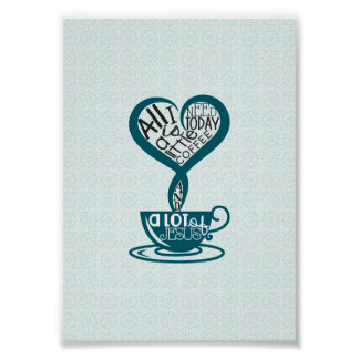 "Blue Coffee and Jesus Poster 5""x7"""