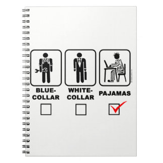 Blue-collar, white-collar or pajamas notebook