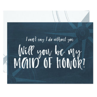 Blue Compass Nautical Will You be My Maid of Honor Card