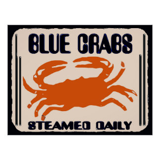 Blue Crabs,  Steamed Daily, Poster
