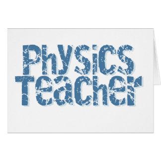 Blue Distressed Text Physics Teacher Greeting Card
