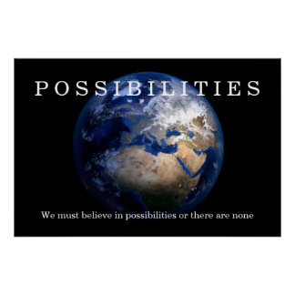 Blue Earth Possibilities Believe Quote Motivation Poster