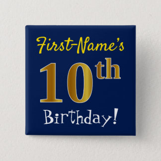 Blue, Faux Gold 10th Birthday, With Custom Name 2 Inch Square Button