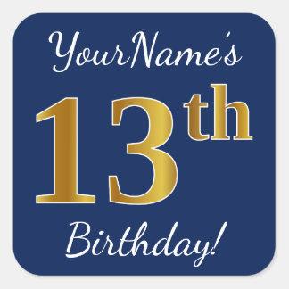 Blue, Faux Gold 13th Birthday + Custom Name Square Sticker