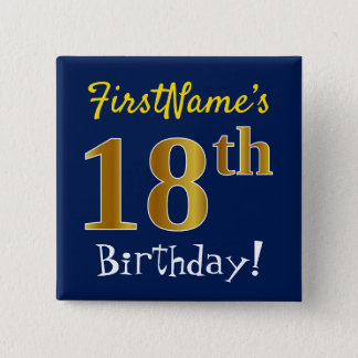 Blue, Faux Gold 18th Birthday, With Custom Name 2 Inch Square Button
