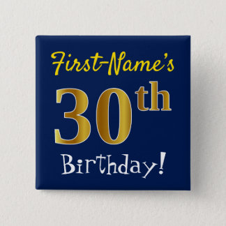 Blue, Faux Gold 30th Birthday, With Custom Name 2 Inch Square Button