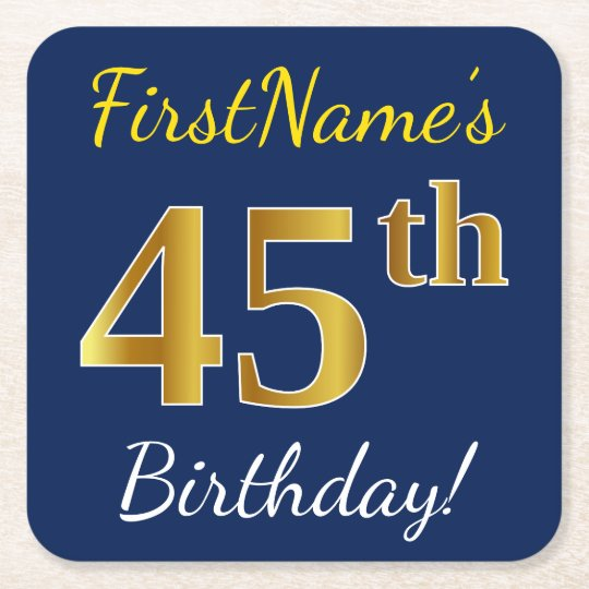 Blue, Faux Gold 45th Birthday + Custom Name Square Paper Coaster