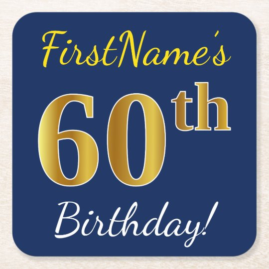 Blue, Faux Gold 60th Birthday + Custom Name Square Paper Coaster