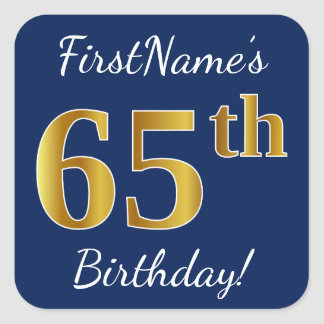 Blue, Faux Gold 65th Birthday + Custom Name Square Sticker