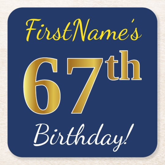 Blue, Faux Gold 67th Birthday + Custom Name Square Paper Coaster
