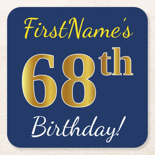 Blue, Faux Gold 68th Birthday + Custom Name Square Paper Coaster