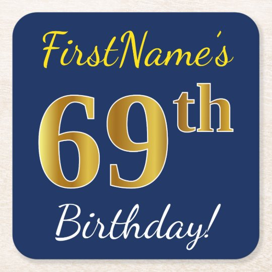 Blue, Faux Gold 69th Birthday + Custom Name Square Paper Coaster
