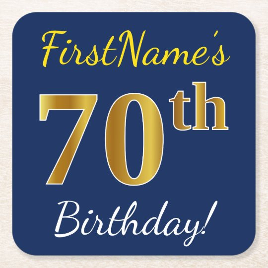 Blue, Faux Gold 70th Birthday + Custom Name Square Paper Coaster