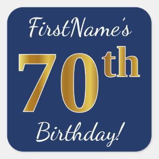 Blue, Faux Gold 70th Birthday + Custom Name Square Sticker