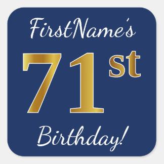 Blue, Faux Gold 71st Birthday + Custom Name Square Sticker